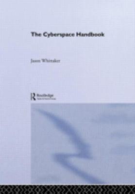 The Cyberspace Handbook 9780415168359