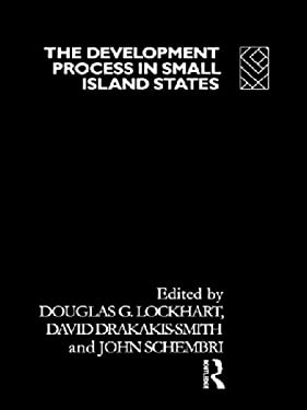 The Development Process in Small Island States 9780415069847