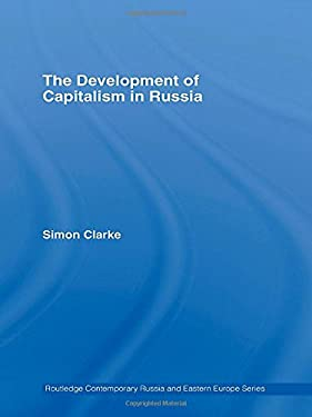 The Development of Capitalism in Russia 9780415368254