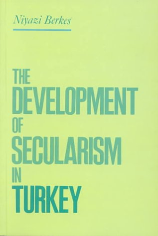 The Development of Secularism in Turkey 9780415919821