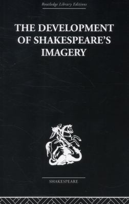 The Development of Shakespeare's Imagery