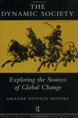 The Dynamic Society: The Sources of Global Change 9780415137317