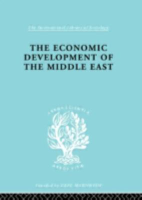 The Economic Development of the Middle East: An Outline of Planned Reconstruction After the War