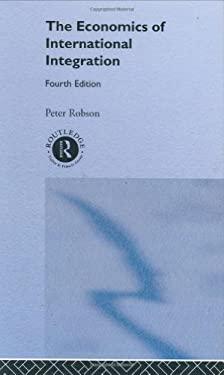 The Economics of International Integration 5th Ed 9780415148764