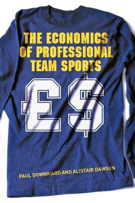 The Economics of Professional Team Sports 9780415208741