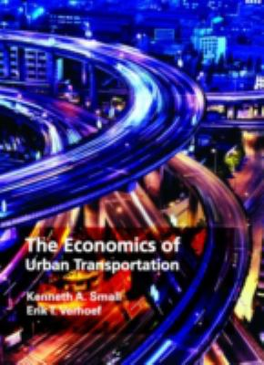 The Economics of Urban Transportation