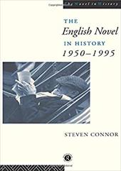 The English Novel in History, 1950 to the Present