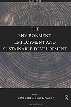 The Environment, Employment and Sustainable Development 9780415180306