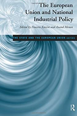 The European Union and National Industrial Policy 9780415141789