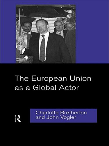 The European Union as a Global Actor 9780415150538
