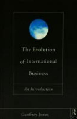 The Evolution of International Business 9780415093712