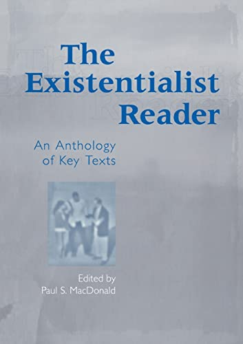 The Existentialist Reader: An Anthology of Key Texts 9780415936637