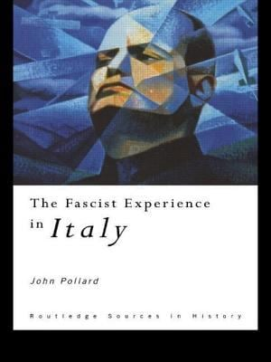 The Fascist Experience in Italy 9780415116329