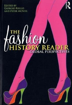 The Fashion History Reader: Global Perspectives 9780415493246