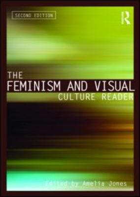 The Feminism and Visual Culture Reader 9780415543705