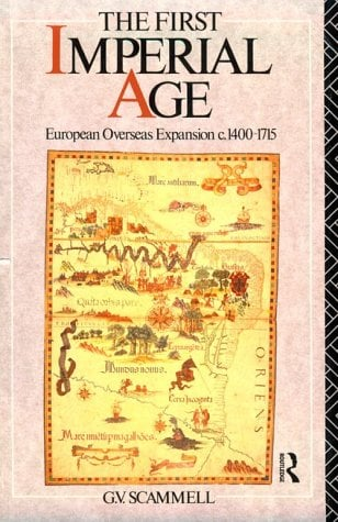 The First Imperial Age: European Overseas Expansion 1500-1715 9780415090858