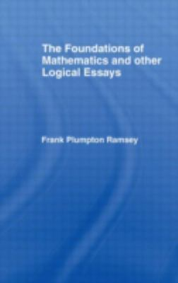 ramsey the foundations of mathematics and other logical essays