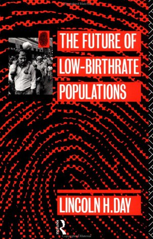 The Future of Low-Birthrate Populations 9780415080347