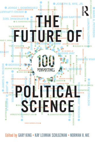The Future of Political Science: 100 Perspectives 9780415997010