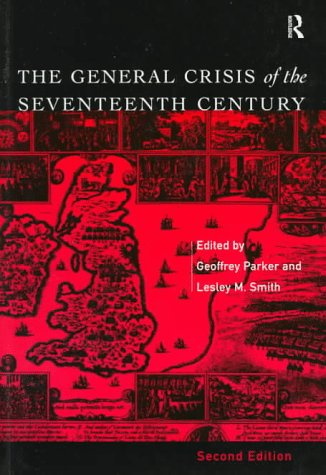 The General Crisis of the Seventeenth Century 9780415128827