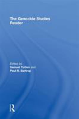The Genocide Studies Reader 9780415953948