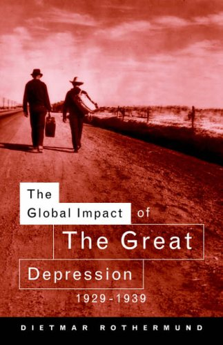 The Global Impact of the Great Depression 1929-1939 9780415118187