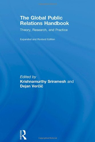 The Global Public Relations Handbook: Theory, Research, and Practice 9780415995146