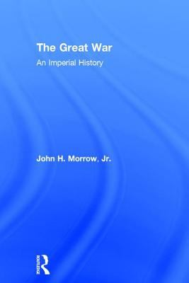 The Great War: An Imperial History 9780415204392
