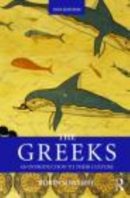 The Greeks: An Introduction to Their Culture 9780415469371