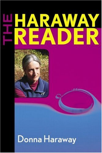 The Haraway Reader 9780415966894