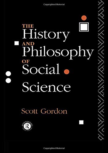 The History and Philosophy of Social Science 9780415096706
