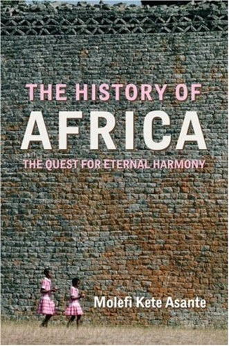 The History of Africa: The Quest for Eternal Harmony 9780415771399