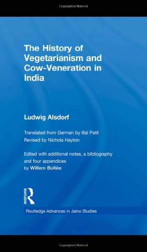 The History of Vegetarianism and Cow-Veneration in India 9780415548243