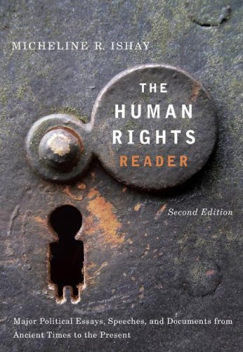 The Human Rights Reader: Major Political Essays, Speeches, and Documents from Ancient Times to the Present 9780415951609