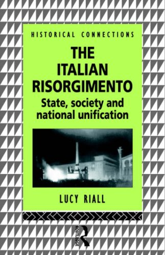 The Italian Risorgimento: State, Society and National Unification 9780415057752