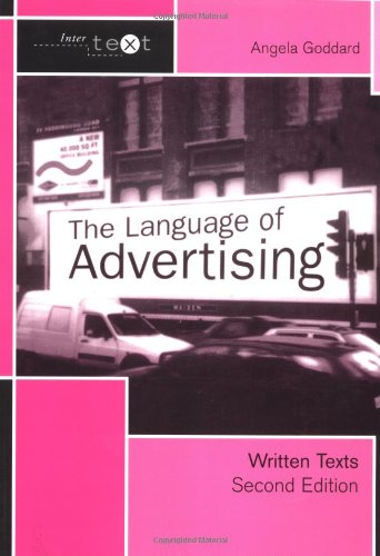 The Language of Advertising: Written Texts 9780415278034