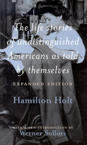 The Life Stories of Undistinguished Americans as Told by Themselves: Expanded Edition 9780415925105