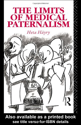 The Limits of Medical Paternalism 9780415063203