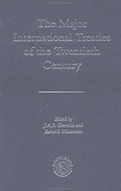 The Major International Treaties of the 20th Century 9780415237994