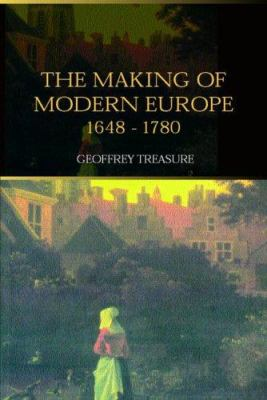 The Making of Modern Europe, 1648-1780 9780415301558
