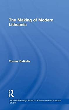 The Making of Modern Lithuania 9780415454704
