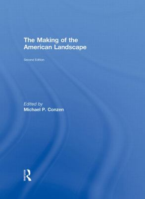 The Making of the American Landscape 9780415950060