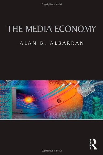 The Media Economy 9780415990462