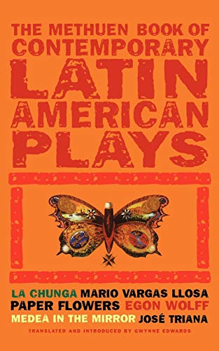 Book of Latin American Plays: La Chunga; Paper Flowers; Medea in the Mirror 9780413773784