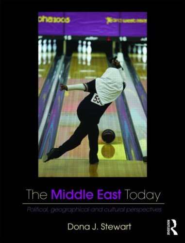 The Middle East Today: Political, Geographical and Cultural Perspectives 9780415772426
