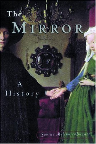 The Mirror: A History 9780415924474