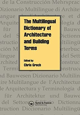 The Multilingual Dictionary of Architecture & Building Terms 9780419199205