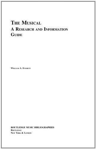 The Musical: A Research and Information Guide 9780415942959