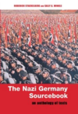 The Nazi Germany Sourcebook: An Anthology of Texts 9780415222136