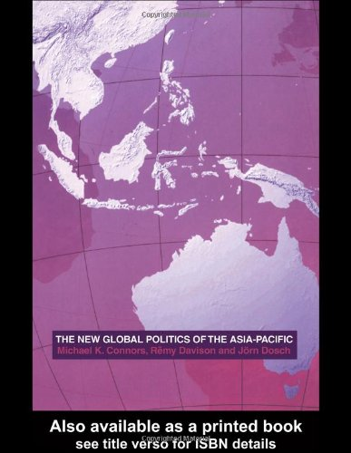 The New Global Politics of the Asia Pacific 9780415285636